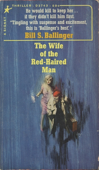 The Wife of the Red-Haired Man Bill S. Ballinger