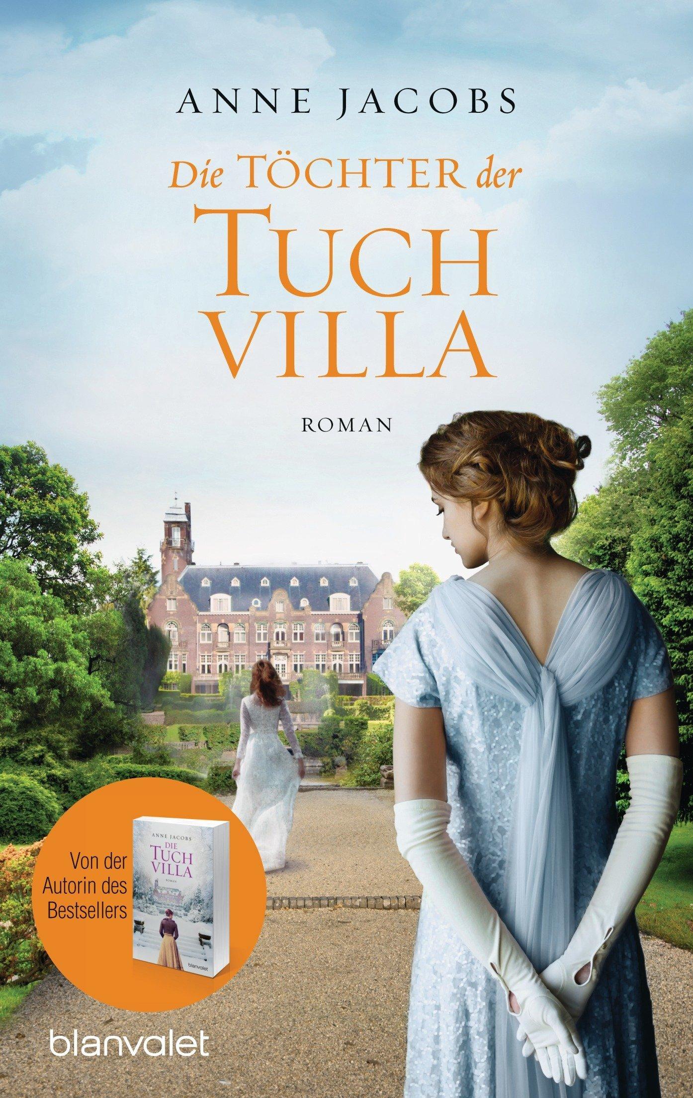 Die Töchter der Tuchvilla  by  Anne Jacobs