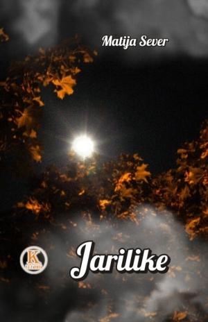 Jarilike  by  Matija Sever