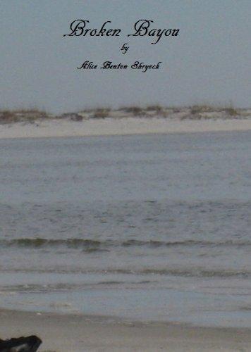 Broken Bayou Alice Benton Shryock