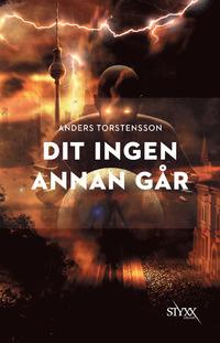 Dit ingen annan går Anders Torstensson