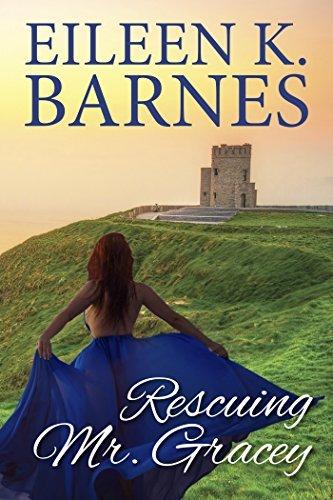 Rescuing Mr. Gracey Eileen K. Barnes