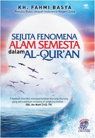 Sejuta Fenomena Alam Semesta dalam Al-Qur'an  by  Fahmi Basya