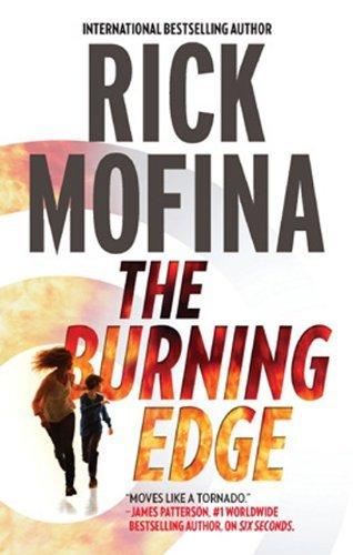 The Burning Edge (A Jack Gannon Novel Book 4) Rick Mofina