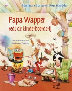 Papa wapper redt de kinderboerderij  by  Marianne Busser en Ron Schröder
