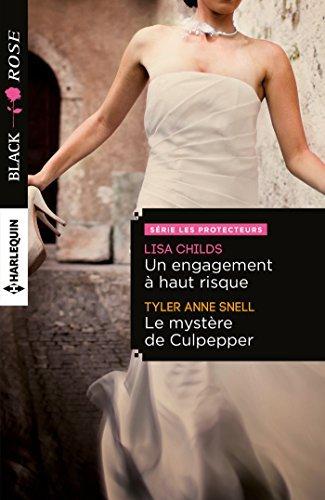 Un engagement à haut risque - Le mystère de Culpepper (Les protecteurs t. 0)  by  Lisa Childs