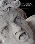 Machado de Castro : da utilidade da escultura  by  Miguel Figueira de Faria