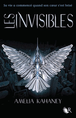 Les Invisibles (Brokenhearted, #2) Amelia Kahaney