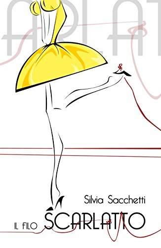 Il filo scarlatto  by  Silvia Sacchetti