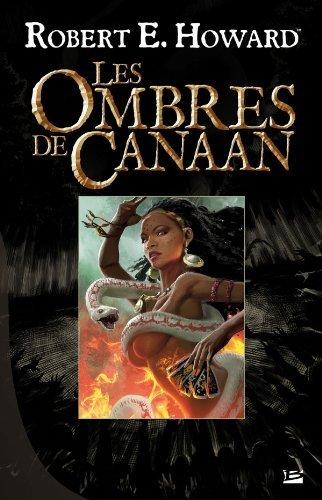 Les Ombres de Canaan Robert E. Howard