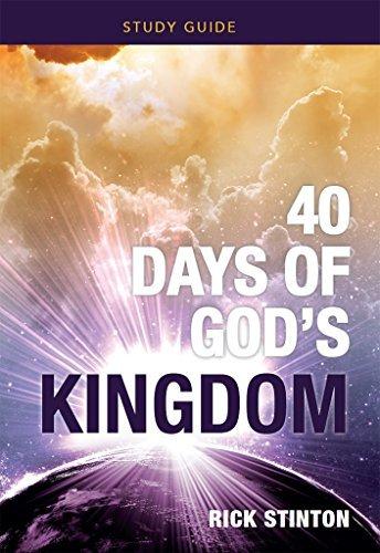 40 Days of Gods Kingdom Study Guide  by  Rick Stinton