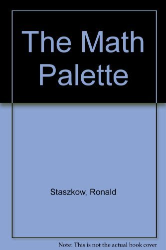The Math Palette  by  Ronald Staszkow