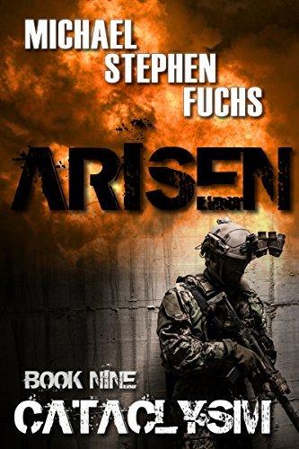 Cataclysm (Arisen #9)  by  Michael Stephen Fuchs