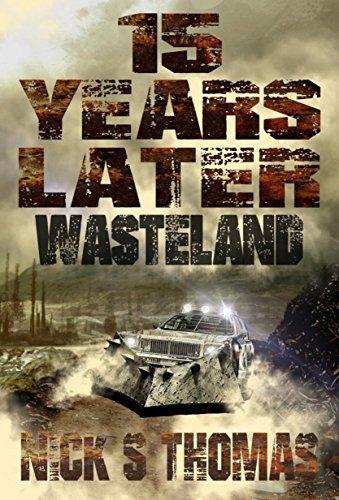 15 Years Later: Wasteland Nick S. Thomas