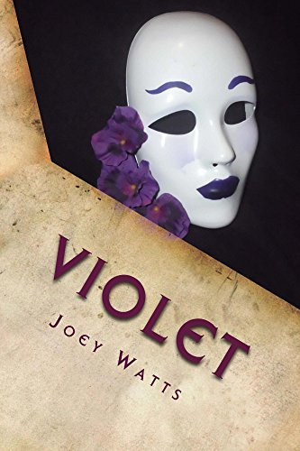 Violet (The Flower Killer Book 1)  by  Joey Watts