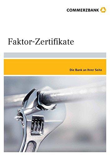 Faktor-Zertifikate (Produktbroschüren 5)  by  Commerzbank AG
