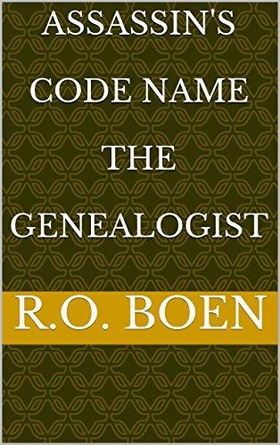 ASSASSINS CODE NAME THE GENEALOGIST (1) R.O. BOEN