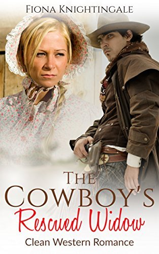 A SWEET WESTERN ROMANCE: The Cowboys Rescued Widow (Mail Order Bride Pregnancy Romance)  by  Fiona Knightingale