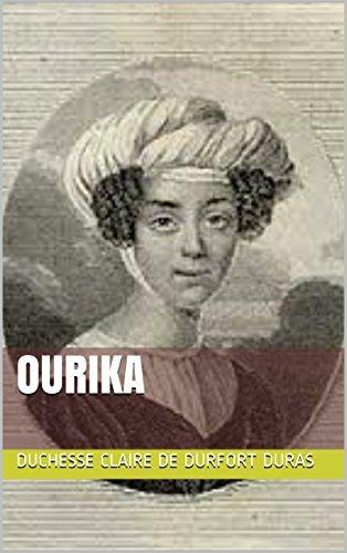 Ourika Duchesse Claire de Durfort Duras