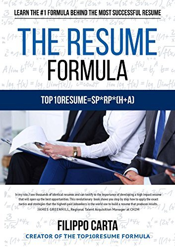 The Resume Formula: Learn the secret Formula behind the most successful Resumes  by  Filippo Carta