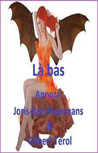 Là-bas Annoté  by  Joris-Karl Huysmans