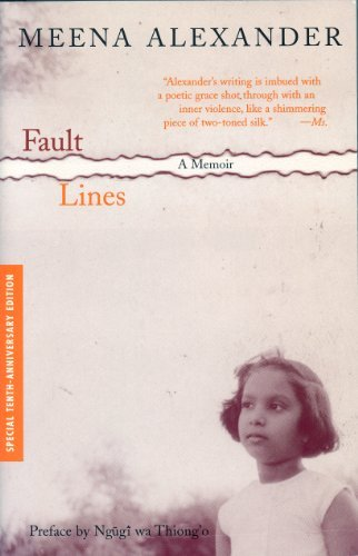 Fault Lines: A Memoir (2nd Edition) (The Cross-Cultural Memoir Series)  by  Meena Alexander