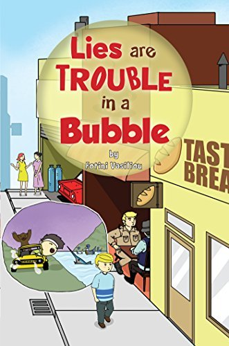 Lies are Trouble in a Bubble  by  Fotini Vasiliou