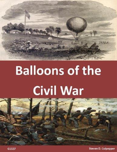 Balloons of the Civil War  by  Steven D. Culpepper