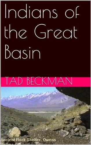 Indians of the Great Basin  by  Tad Beckman