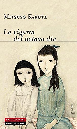 La cigarra del octavo día (NARRATIVA NOVA) Mitsuyo Kakuta