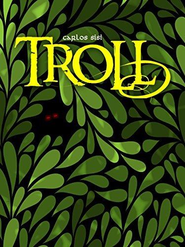 TROLL  by  Carlos Sisí