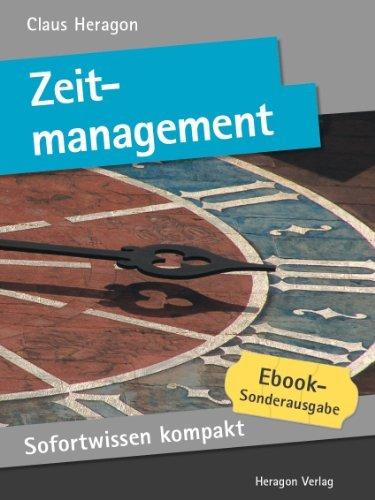 Zeitmanagement. Selbstorganisation in 50 x 2 Minuten. Claus Heragon