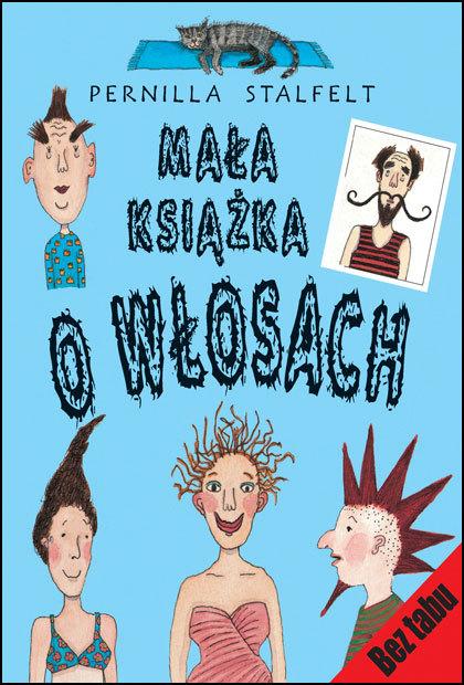 Mała książka o włosach  by  Pernilla Stalfelt