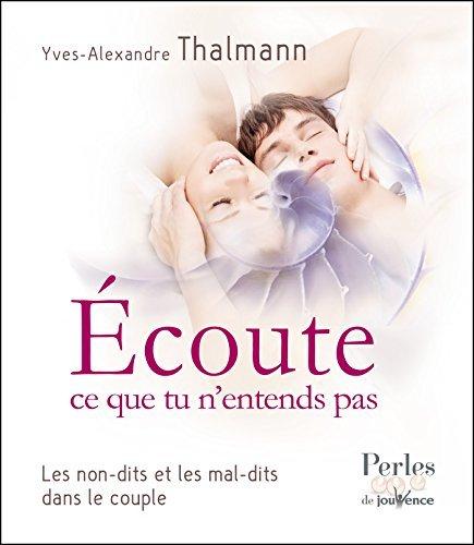 Écoute ce que tu nentends pas  by  Yves-Alexandre Thalmann