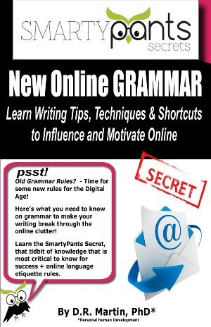 New Online Grammar: Learn Tips, Techniques and Shortcuts to Influence and Motivate Online D.R.   Martin