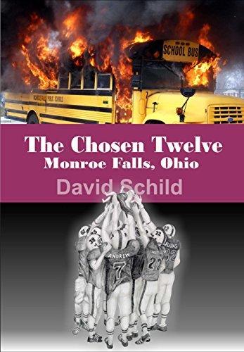 The Chosen Twelve (Monroe Falls, Ohio Book 3)  by  David Schild