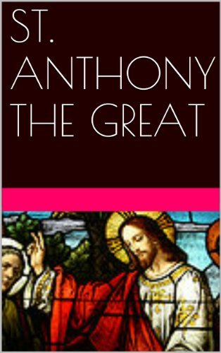 ST. ANTHONY THE GREAT  by  Margo Snyder