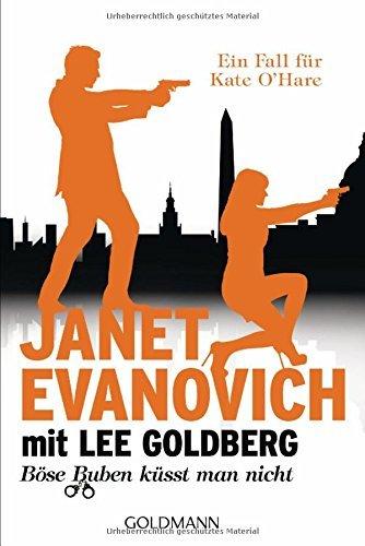Böse Buben küsst man nicht: Ein Fall für Kate OHare (Fox and OHare #2) Janet Evanovich