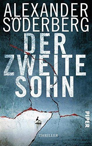 Der zweite Sohn: Thriller (Die Sophie-Brinkmann-Trilogie 2) Alexander Söderberg