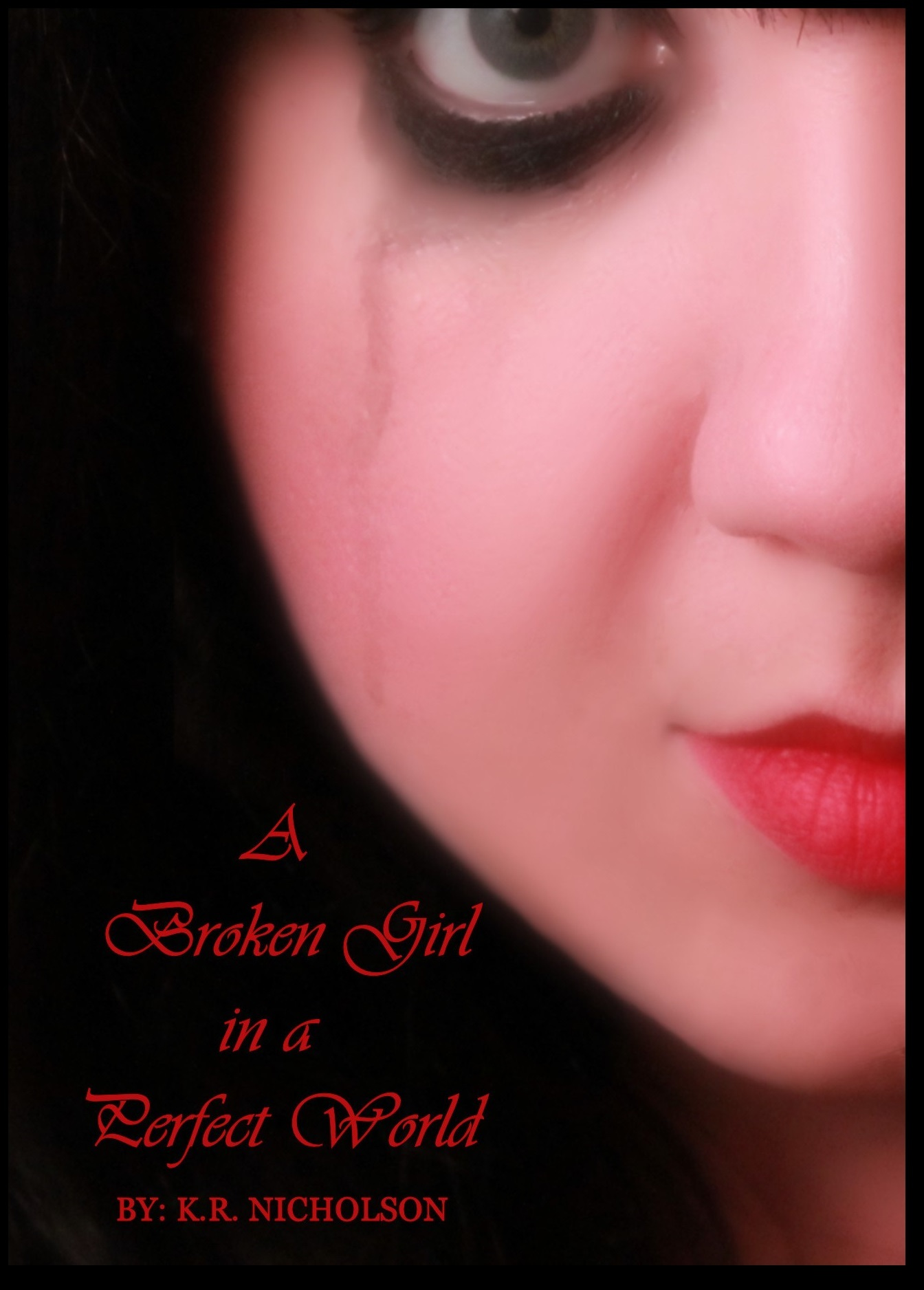 A Broken Girl in a Perfect World (Curvy Girl Series #2)  by  K. Nicholson