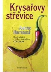 Krysařovy střevíce (Chocolat, #2)  by  Joanne Harris
