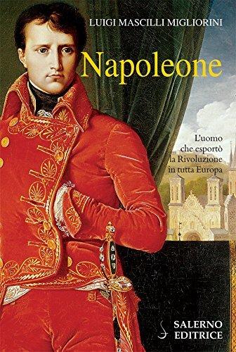 Napoleone  by  Luigi Mascilli Migliorini