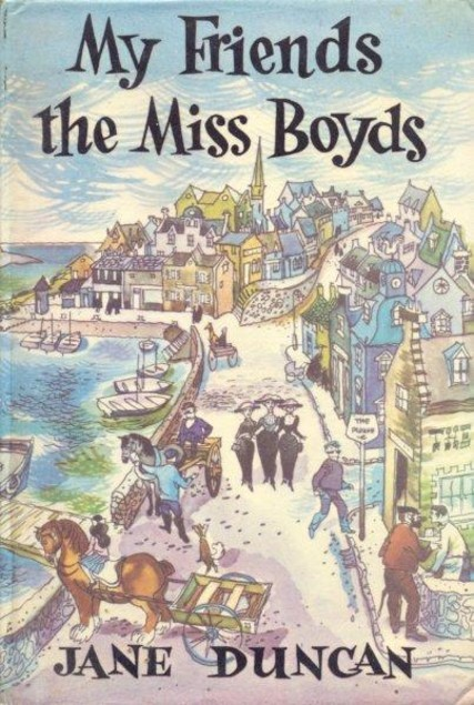 My Friends The Miss Boyds  by  Jane Duncan