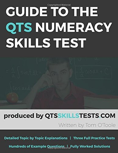 Guide to the QTS Numeracy Skills Test  by  Tom OToole