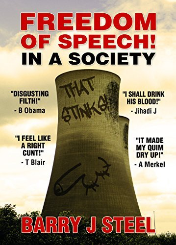 Freedom of Speech! In a society that stinks!  by  Barry J Steel