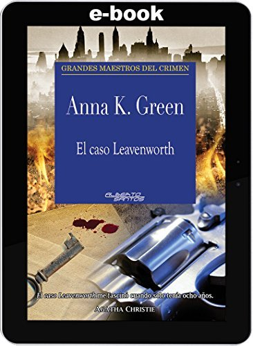 El caso Leavenworth Anna K. Green