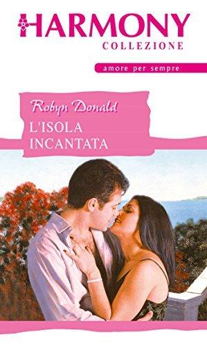 Lisola incantata  by  Robyn Donald