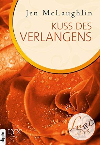 Lust de LYX - Kuss des Verlangens  by  Jen McLaughlin