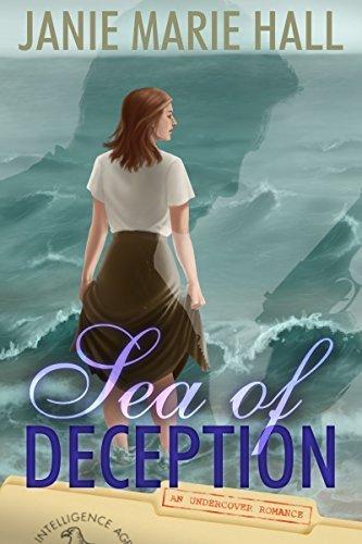 Sea of Deception (Undercover Romance Book 1) Janie Marie Hall