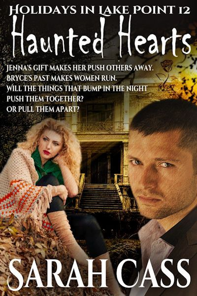 Haunted Hearts (Holidays in Lake Point #12)  by  Sarah Cass